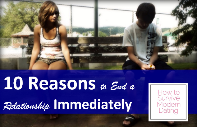 10 Reasons to end a relationship immediately