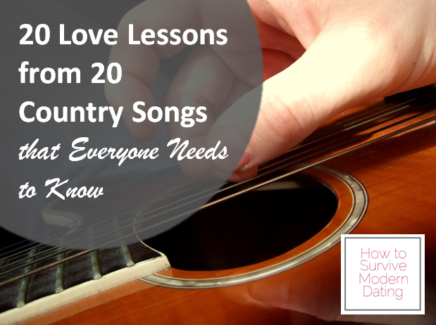 20 love lessons from 20 country songs that everyone needs to know