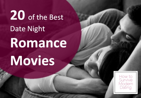 20 of the best date night romance movies